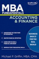 Griffin, Michael P.; Hovey, Craig - MBA Fundamentals Accounting and Finance - 9781427797193 - V9781427797193