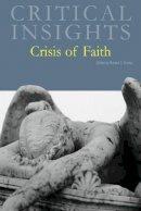 - Crisis of Faith (Critical Insights) - 9781429838252 - V9781429838252