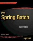 Minella, Michael - Pro Spring Batch - 9781430234524 - V9781430234524