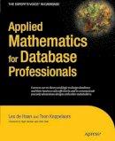 DeHaan, Lex; Koppelaars, Toon - Applied Mathematics for Database Professionals - 9781430242840 - V9781430242840