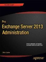 Wesselius, Jaap - Pro Exchange Server 2013 Administration - 9781430246954 - V9781430246954