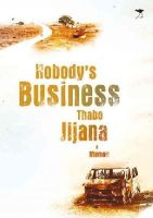 Jijana, Thabo - Nobody's Business - 9781431420292 - V9781431420292