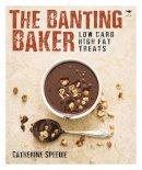 Speedie, Catherine - The Banting Baker - 9781431422661 - V9781431422661
