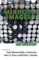 - Mirror Images: Popular Culture and Education (Counterpoints) - 9781433102318 - V9781433102318