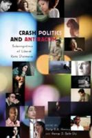 - Crash Politics and Antiracism: Interrogations of Liberal Race Discourse (Counterpoints) - 9781433102462 - V9781433102462