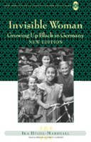 Hügel-Marshall, Ika - Invisible Woman: Growing Up Black in Germany (New Directions in German-American Studies) - 9781433102783 - V9781433102783