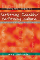 Dimitriadis, Greg - Performing Identity/Performing Culture (Intersections in Communications and Culture: Global Approaches and Transdisciplinary Perspectives) - 9781433105388 - V9781433105388