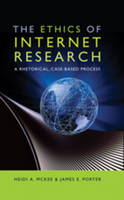 Heidi A. McKee, James E. Porter - The Ethics of Internet Research (Digital Formations) - 9781433106606 - V9781433106606
