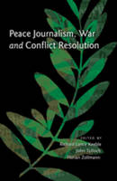 - Peace Journalism, War and Conflict Resolution - 9781433107252 - V9781433107252
