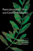 - Peace Journalism, War and Conflict Resolution - 9781433107269 - V9781433107269