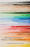Vang, Christopher Thao - An Educational Psychology of Methods in Multicultural Education - 9781433107917 - V9781433107917