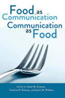 - Food as Communication. Communication as Food - 9781433109621 - V9781433109621
