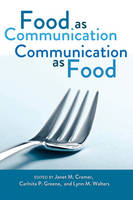 - Food as Communication. Communication as Food - 9781433109638 - V9781433109638