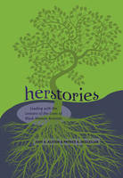Alston, Judy A., McClellan, Patrice A. - Herstories: Leading with the Lessons of the Lives of Black Women Activists (Black Studies and Critical Thinking) - 9781433111921 - V9781433111921