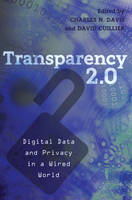 - Transparency 2.0: Digital Data and Privacy in a Wired World (Communication Law) - 9781433117435 - V9781433117435