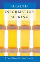 Johnson, J. David, Case, Donald O. - Health Information Seeking (Health Communication) - 9781433118258 - V9781433118258