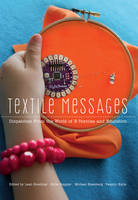 - Textile Messages: Dispatches From the World of E-Textiles and Education (New Literacies and Digital Epistemologies) - 9781433119194 - V9781433119194