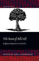 - The Root of All Evil?: Religious Perspectives on Terrorism (Terrorism Studies) - 9781433119293 - V9781433119293