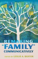 - Remaking «Family» Communicatively (Lifespan Communication) - 9781433120466 - V9781433120466