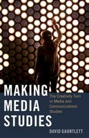 Gauntlett, David - Making Media Studies - 9781433123344 - V9781433123344