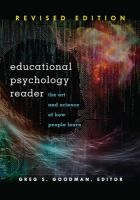 Goodman, Greg S. - Educational Psychology Reader: The Art and Science of How People Learn. Revised Edition - 9781433124495 - V9781433124495