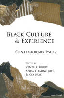 - Black Culture and Experience: Contemporary Issues (Black Studies and Critical Thinking) - 9781433126468 - V9781433126468