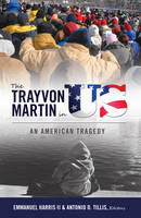 - The Trayvon Martin in US: An American Tragedy (Black Studies and Critical Thinking) - 9781433127830 - V9781433127830