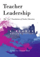 - Teacher Leadership: The «New» Foundations of Teacher Education. A Reader - revised edition (Counterpoints) - 9781433127908 - V9781433127908