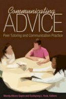 - Communicating Advice: Peer Tutoring and Communication Practice - 9781433128530 - V9781433128530