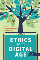 - Ethics for a Digital Age (Digital Formations) - 9781433129582 - V9781433129582
