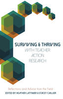 - Surviving and Thriving with Teacher Action Research: Reflections and Advice from the Field (Educational Psychology) - 9781433129872 - V9781433129872