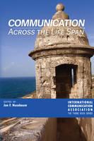 - Communication Across the Life Span (ICA International Communication Association. Annual Conference Theme Book Series) - 9781433131806 - V9781433131806