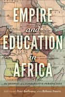 - Empire and Education in Africa: The Shaping of a Comparative Perspective (History of Schools and Schooling) - 9781433133473 - V9781433133473