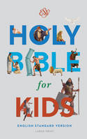 ESV Bibles by Crossway - ESV Holy Bible for Kids, Large Print - 9781433550973 - V9781433550973