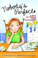 Burns, Ellen Flanagan - Nobody's Perfect - 9781433803802 - V9781433803802