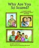 Andrews, Beth - Why are You So Scared? - 9781433810442 - V9781433810442