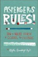 Grossberg, Blythe - Asperger's Rules! - 9781433811272 - V9781433811272