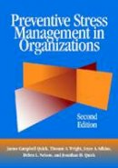 James Campbell Quick, Thomas A. Wright, Joyce A. Adkins - Preventive Stress Management in Organizations - 9781433811852 - V9781433811852