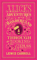 Lewis Carroll - Alice's Adventures in Wonderland and Through the Looking-Glass (Barnes & Noble Collectible Editions) - 9781435159549 - V9781435159549