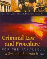 McCord, James W. H., McCord, Sandra L., Bailey, C. Suzanne - Criminal Law and Procedure for the Paralegal - 9781435440166 - V9781435440166
