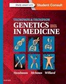 Nussbaum MD  FACP  FACMG, Robert L., McInnes CM  MD  PhD  FRS(C)  FCAHS  FCCMG, Roderick R., Willard PhD, Huntington F - Thompson & Thompson Genetics in Medicine, 8e - 9781437706963 - V9781437706963