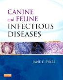 Sykes BVSc(Hons)  PhD  DACVIM, Jane E. - Canine and Feline Infectious Diseases, 1e - 9781437707953 - V9781437707953