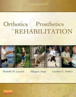 Lusardi, Michelle M.; Jorge, Millee; Nielsen, Caroline C. - Orthotics and Prosthetics in Rehabilitation - 9781437719369 - V9781437719369