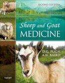 Pugh DVM  MS, D. G., Baird DVM<br>MS<br>DACVS, N. (Nickie) - Sheep and Goat Medicine, 2e - 9781437723533 - V9781437723533