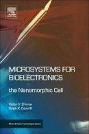 Zhirnov, Victor V.; Cavin III, Ralph K. - Microsystems for Bioelectronics - 9781437778403 - V9781437778403