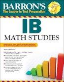 Bruner, Allison Paige - Barron's IB Math Studies - 9781438003351 - V9781438003351