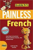 Chaitkin, Carol, Gore, Lynn - Painless French (Painless Series) - 9781438007700 - V9781438007700