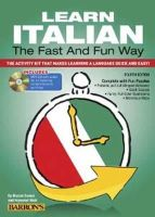 Danesi, Marcel, Wald, Heywood - Learn Italian the Fast and Fun Way with MP3 CD: The Activity Kit That Makes Learning a Language Quick and Easy! - 9781438074962 - V9781438074962
