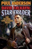 Anderson, Poul - David Falkayn: Star Trader: The Technic Civilization Saga - 9781439133446 - KRC0004829