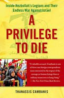 Cambanis, Thanassis - Privilege to Die - 9781439143612 - V9781439143612